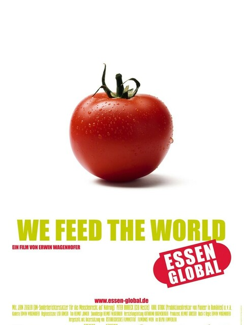 We Feed the World - Le marché de la faim