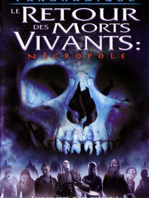 Le Retour des Morts Vivants : Necropolis