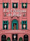Un Château en Italie