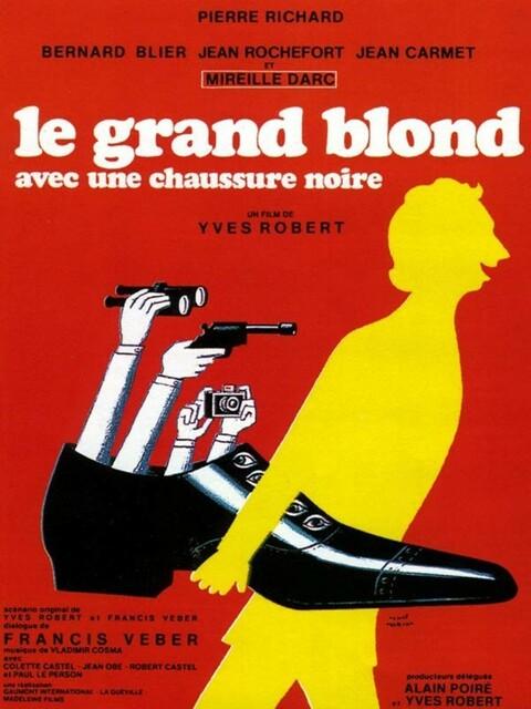 Le Grand Blond avec une chaussure noire