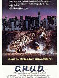 C.H.U.D. (Cannibalistic Humanoid Underground Dwellers)