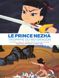 Le Prince Nezha triomphe du Roi-Dragon