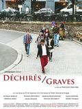 Déchirés / Graves