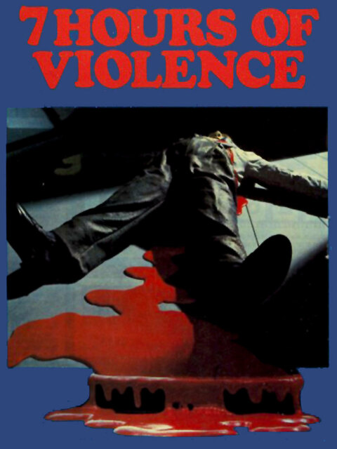 7 Hours of Violence