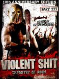 Violent Shit 3 : Infantry of Doom