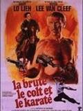 La Brute, le colt et le karaté