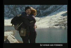 bande annonce de Le Voyage aux Pyrénées