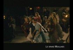 bande annonce de Le Grand Meaulnes