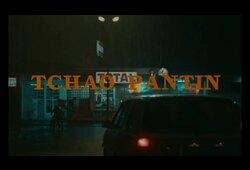 bande annonce de Tchao Pantin