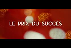 bande annonce de Le Prix du succès