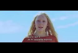 bande annonce de Hanna