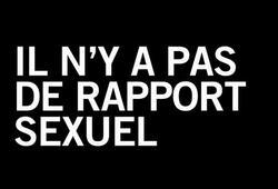 bande annonce de Il n'y a pas de rapport sexuel