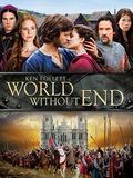 Les Piliers de la terre : Un monde sans fin