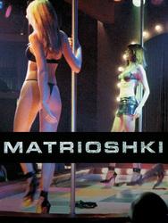 Matrioshki: le trafic de la honte