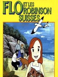 Flo et les Robinson Suisses