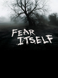 Fear Itself - Les maîtres de la peur