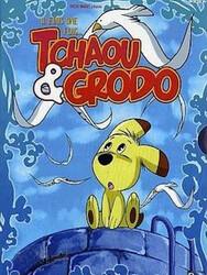 Tchaou et Grodo