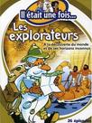 Il était une fois... les explorateurs