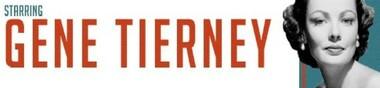Gene Tierney, mon Top (N°7 / 50)