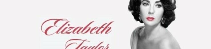 Elizabeth Taylor, mon Top (Oscar de la Meilleure actrice)