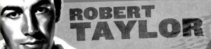 Robert Taylor, mon Top (N°31 / 50)