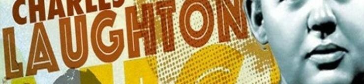 Charles Laughton, mon Top (Oscar du Meilleur acteur)
