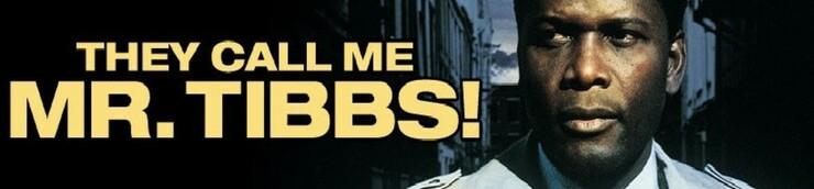 Appelez-le Mister Tibbs !