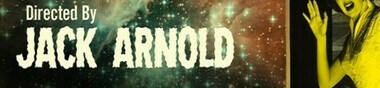 Jack Arnold, mon Top 5