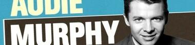 Audie Murphy, mon Top 15