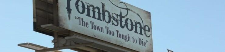 Le Western, ses hauts-lieux : Tombstone