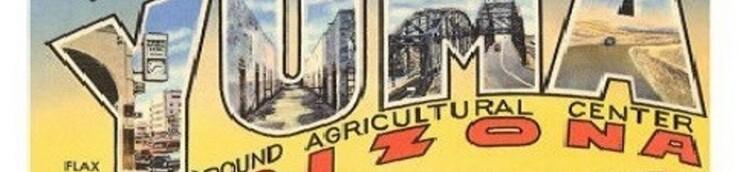 Le Western, ses hauts-lieux : Yuma