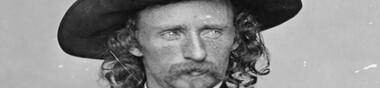 Le Western, ses légendes : George Custer