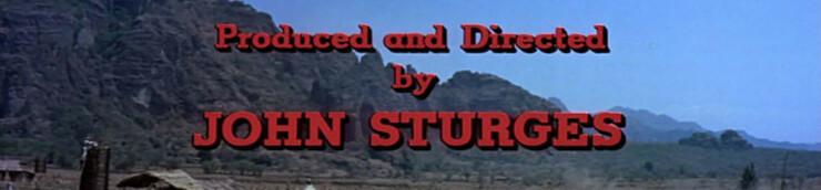 Le Western, ses spécialistes : John Sturges