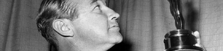 Broderick Crawford, mon Top (Oscar du Meilleur acteur)