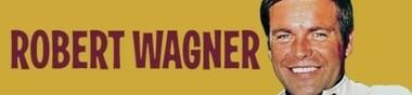 Robert Wagner, mon Top 5