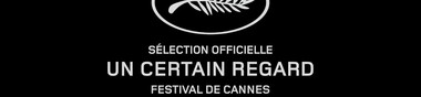 Cannes 2014 - Un Certain Regard