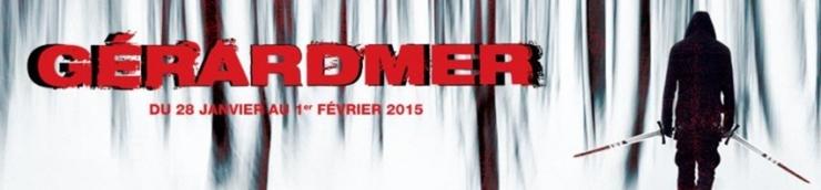 Festival du Film Fantastique de Gérardmer 2015